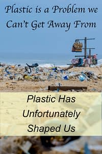 plastic has shaped us pinterest board
